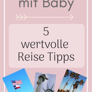 Reise mit Baby - USA